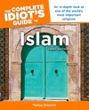 The Complete Idiots Guide To Islam 3rd Edition