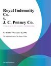 Royal Indemnity Co V J C Penney Co