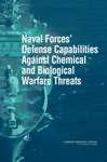 Naval Forces Defense Capabilities Against Chemical And Biological Warfare Threats