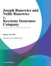 Joseph Runewicz And Nellie Runewicz V Keystone Insurance Company