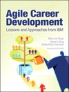 Agile Career Development Lessons And Approaches From IBM
