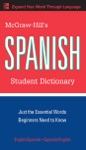 McGraw-Hills Spanish Student Dictionary
