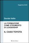 La Formazione Come Strumento Di Leadership Il Caso Toyota