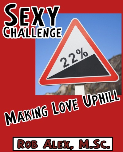 Sexy Challenges - Making Love UphIll