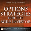 Options Strategies For The Agile Investor Collection