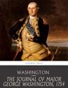 The Journal Of Major George Washington 1754