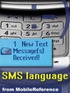SMS Language - Text Message Abbreviations