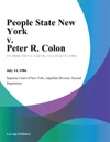 People State New York V Peter R Colon