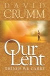 Our Lent Things We Carry 2nd Edition