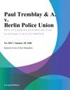 Paul Tremblay  A V Berlin Police Union