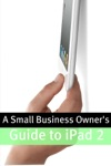 A Small Business Owners Guide IPad 2