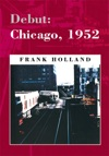 Debut Chicago 1952