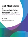 Wal-Mart Stores V Honorable John Street