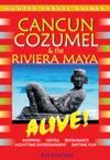 Cancun Cozumel  The Riviera Maya