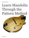 Learn Mandolin Through The Pattern Method