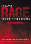 From Rage To Resolution