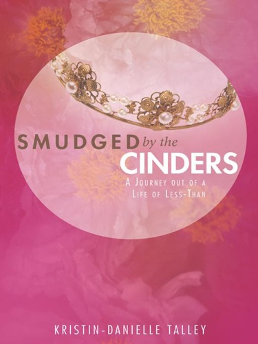 Smudged By the Cinders