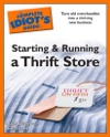 The Complete Idiots Guides To Starting And Running A Thrift Store