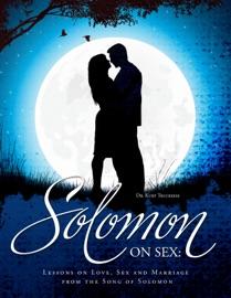 Solomon on Sex - Dr. Kurt Trucksess Book