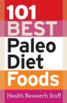 101 Best Paleo Diet Foods