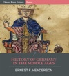 History Of Germany In The Middle Ages