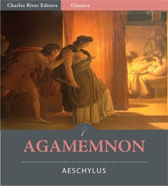 the theme of darkness in agamemnon a play by aeschylus In the trilogy, the oresteia, aeschylus explores the themes of justice and revenge agamemnon, the first play of the the oresteia, aeschylus explores the theme of.