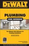 DEWALT Plumbing Code Reference 2e