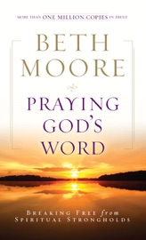 Praying God's Word - Beth Moore Book