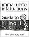 Immaculate Infatuations Guide To Killing It This Summer