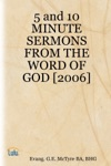 5 And 10 Minute Sermons From The Word Of God 2006