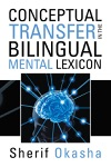 Conceptual Transfer In The Bilingual Mental Lexicon