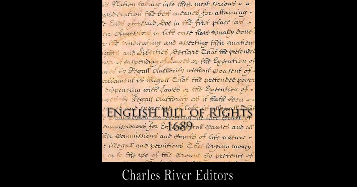 bill of rights 1689 england analysis English bill of rights the english bill of rights is an act passed by parliament of england in 16 th december, 1689 it is a bill that creates separation of powers.