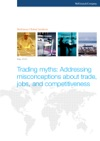 Trading Myths Addressing Misconceptions About Trade Jobs And Competitiveness