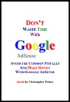 Dont Waste Time With Google AdSense