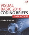 Visual Basic 2010 Coding Briefs Data Access