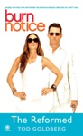 Burn Notice The Reformed