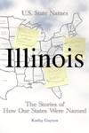 How Illinois Got Its Name