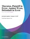 Thornton Plaintiff In Error Against Wynn Defendant In Error