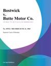 Bostwick V Butte Motor Co