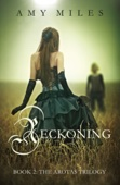 Reckoning, Book II of the Arotas Series - Amy Miles Cover Art