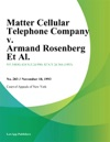 Matter Cellular Telephone Company V Armand Rosenberg Et Al