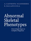 Abnormal Skeletal Phenotypes