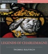 Bulfinchs Mythology Legends Of Charlemagne