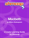 Macbeth Shmoop Learning Guide