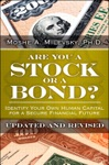 Are You A Stock Or A Bond Identify Your Own Human Capital For A Secure Financial Future Updated And Revised