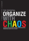 The Essential Organize With Chaos