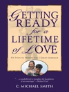 Getting Ready For A Lifetime Of Love