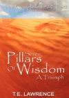 Seven Pillars Of Wisdom A Triumph