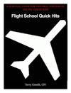 Flight School Quick Hits