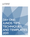 Day One Junos Tips Techniques And Templates 2011
